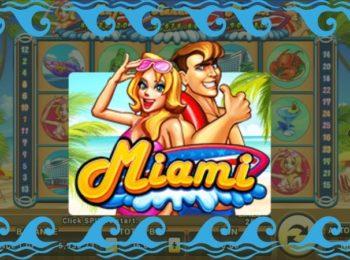 เที่ยวไมอามี่ กับเกมสล็อต Miami