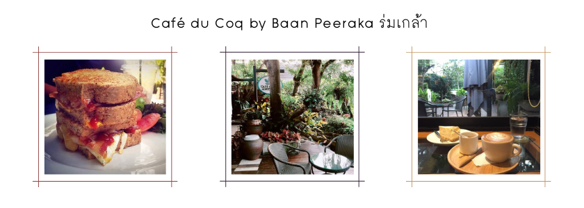 Café du Coq by Baan Peeraka ร่มเกล้า